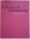A Fiction of Authenticity catalogue